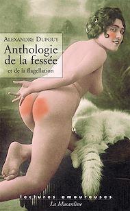 Téléchargez le livre :  Anthologie de la fessée