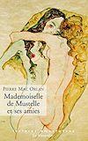 Télécharger le livre :  Mademoiselle de Mustelle et ses amies