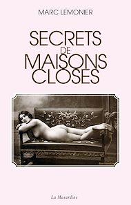 Téléchargez le livre :  Secrets de maisons closes
