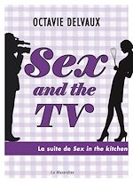 Download this eBook Sex and the TV