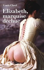 Download this eBook Elizabeth, marquise déchue