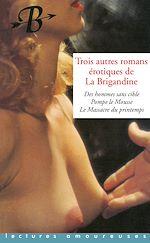 Téléchargez le livre :  Trois autres romans de la Brigandine