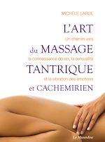 Download this eBook L'art du massage tantrique et cachemirien