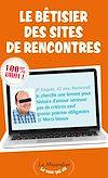 Télécharger le livre :  Le Bêtisier des sites de rencontres