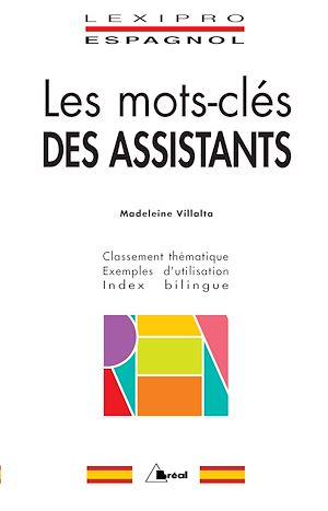 Téléchargez le livre :  Les mots-clés des assistants - Espagnol