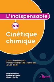 Téléchargez le livre :  L'indispensable en Cinétique chimique