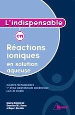 Download this eBook L'indispensable en Réactions ioniques en solution aqueuse