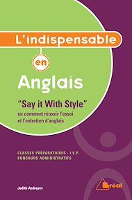 Téléchargez le livre :  L'Indispensable en anglais « Say it with style »