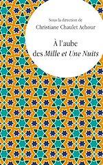 Download this eBook À l'aube des Mille et Une Nuits