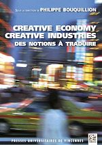 Download this eBook Creative economy, creative industries : des notions à traduire