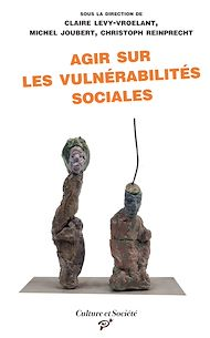 Téléchargez le livre :  Agir sur les vulnérabilités sociales