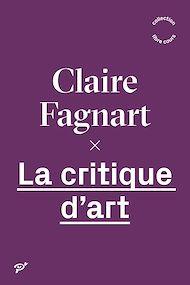 Téléchargez le livre :  La critique d'art