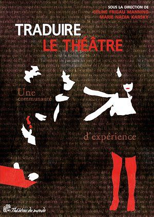 Téléchargez le livre :  Traduire le théâtre