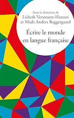 Download this eBook Écrire le monde en langue française