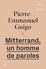 Download this eBook Mitterrand, un homme de paroles