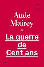 Download this eBook La guerre de cent ans
