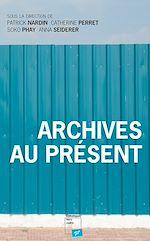 Download this eBook Archives au présent