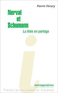 Téléchargez le livre :  Nerval et Schumann, la folie en partage