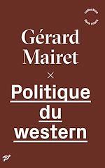 Download this eBook Politique du western