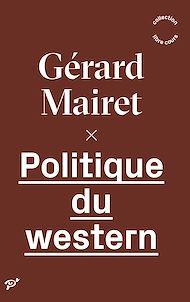 Téléchargez le livre :  Politique du western