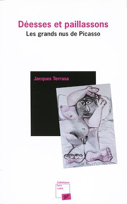 Déesses et paillassons - Les grands nus de Picasso