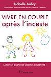 Télécharger le livre :  Vivre en couple après l'inceste