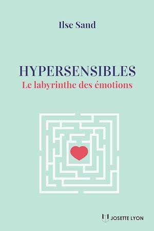 Téléchargez le livre :  Hypersensibles