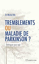 Download this eBook Tremblements ou maladie de Parkinson