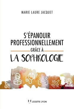 Download the eBook: S'épanouir professionellement grâce à la sophrologie