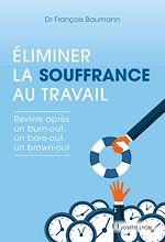 Download this eBook Éliminer la souffrance au travail