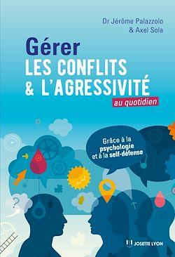 Download the eBook: Gérer les conflits et l'agressivité au quotidien