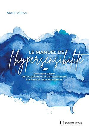 Téléchargez le livre :  Le manuel de l'hypersensibilité