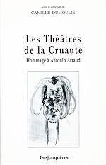 Télécharger cet ebook : Les Théâtres de la Cruauté