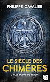 Télécharger le livre :  Les loups de Berlin