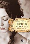Télécharger le livre :  Une femme simple et honnête