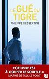 Télécharger le livre :  Le gué du tigre