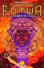 Download this eBook Capitaine Futur 5 Les Sept Pierres de l'espace