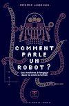 Télécharger le livre :  Comment parle un robot ?
