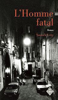 Téléchargez le livre :  L'Homme fatal