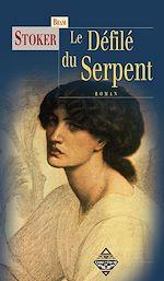 Download this eBook Le Défilé du serpent