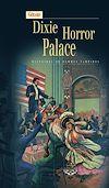 Télécharger le livre :  Dixie Horror Palace