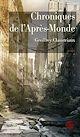 Télécharger le livre : Chroniques de l'Après-Monde