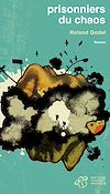 Télécharger le livre :  Prisonniers du chaos
