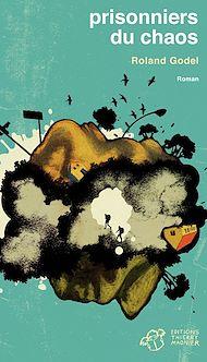 Téléchargez le livre :  Prisonniers du chaos