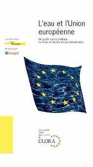 Téléchargez le livre :  L'eau et l'Union européenne