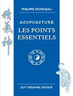 Download this eBook Acupuncture les points essentiels