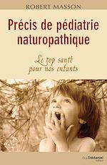 Download this eBook Précis de pédiatrie naturopathique
