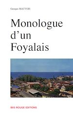 Download this eBook Monologue d'un Foyalais