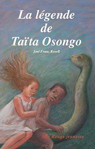 Téléchargez le livre :  La légende de Taïta Osongo