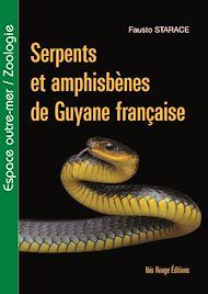 Téléchargez le livre :  Serpents et amphisbènes de Guyane française